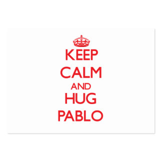 Keep Calm and HUG Pablo Large Business Cards (Pack Of 100)