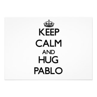 Keep Calm and Hug Pablo Announcements