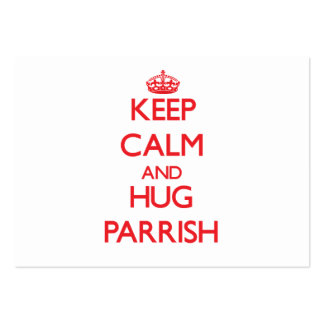 Keep calm and Hug Parrish Business Card Template