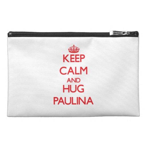 Keep Calm and Hug Paulina Travel Accessory Bags