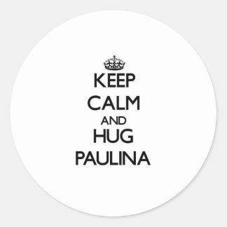 Keep Calm and HUG Paulina Classic Round Sticker