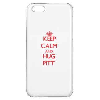 Keep calm and Hug Pitt Case For iPhone 5C