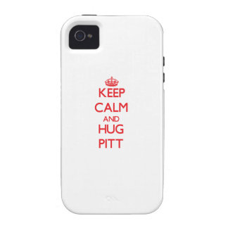 Keep calm and Hug Pitt Vibe iPhone 4 Cases