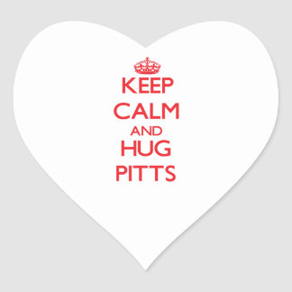 Keep calm and Hug Pitts Stickers