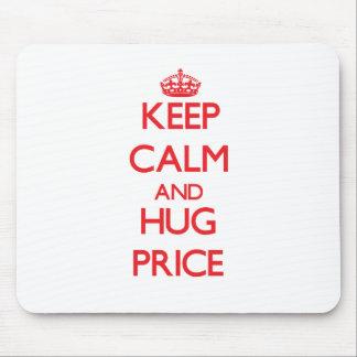 Keep calm and Hug Price Mouse Pad