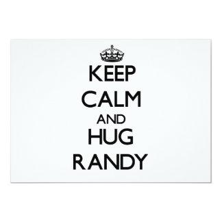 Keep Calm and Hug Randy Card