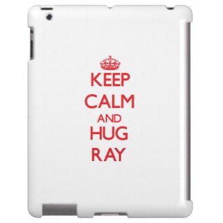 Keep calm and Hug Ray