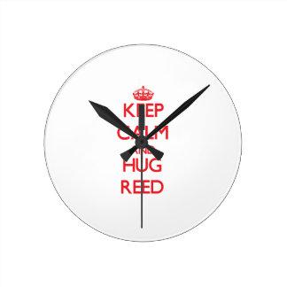 Keep calm and Hug Reed Round Clocks