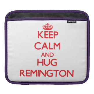 Keep Calm and HUG Remington iPad Sleeves