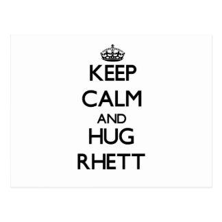 Keep Calm and Hug Rhett Postcard