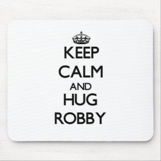 Keep Calm and Hug Robby Mouse Pad