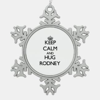 Keep Calm and Hug Rodney Snowflake Pewter Christmas Ornament