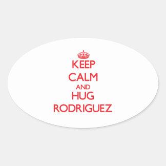 Keep calm and Hug Rodriguez Oval Sticker