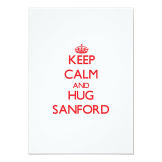 Keep calm and Hug Sanford Personalized Invite