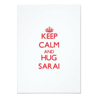 Keep Calm and Hug Sarai 5x7 Paper Invitation Card