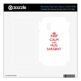 Keep calm and Hug Sargent Samsung Fascinate Skin