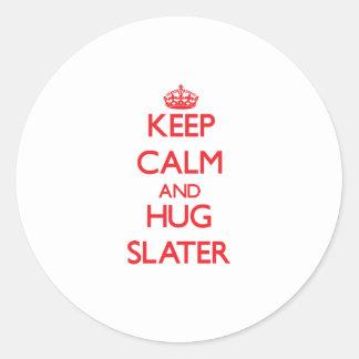 Keep calm and Hug Slater Round Sticker