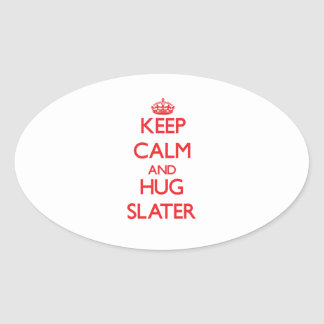 Keep calm and Hug Slater Stickers