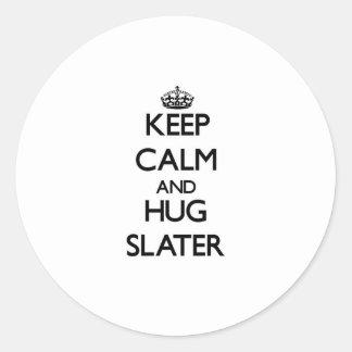 Keep calm and Hug Slater Round Stickers