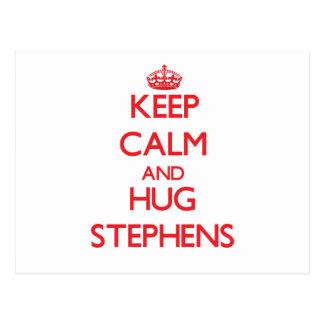 Keep calm and Hug Stephens Post Cards