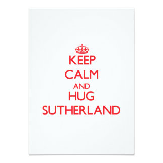 Keep calm and Hug Sutherland Personalized Invite