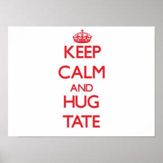Keep Calm and HUG Tate Poster