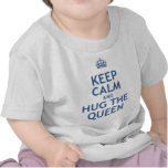 Keep Calm and Hug the Queen T Shirts