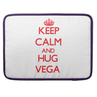 Keep calm and Hug Vega Sleeve For MacBook Pro