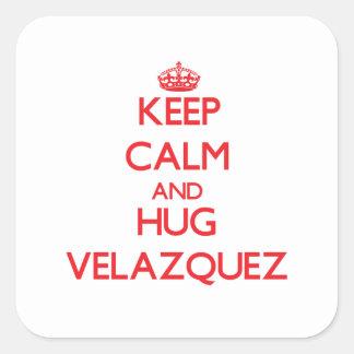 Keep calm and Hug Velazquez Stickers
