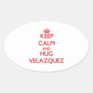 Keep calm and Hug Velazquez Oval Sticker