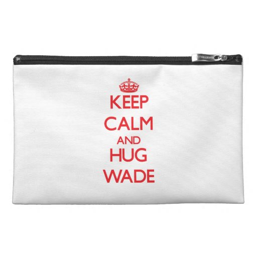 Keep calm and Hug Wade Travel Accessories Bags