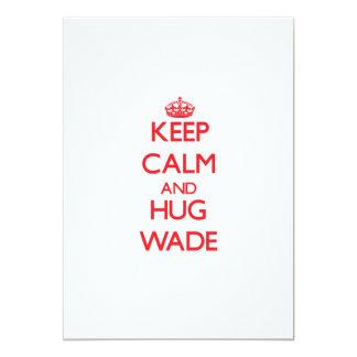 "Keep calm and Hug Wade 5"" X 7"" Invitation Card"