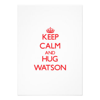 Keep calm and Hug Watson Announcement