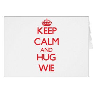Keep calm and Hug Wie Card