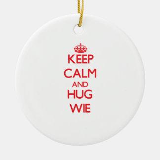 Keep calm and Hug Wie Christmas Ornament