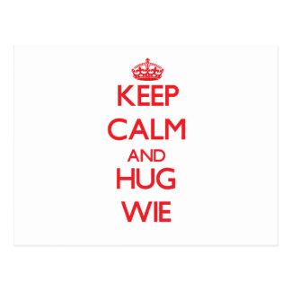Keep calm and Hug Wie Post Cards