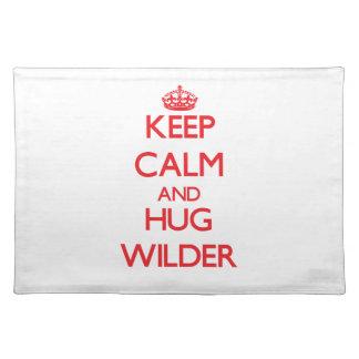 Keep calm and Hug Wilder Place Mat