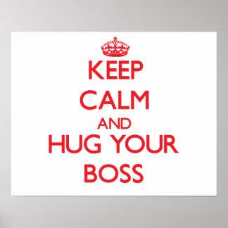 Keep Calm and HUG your Boss Print