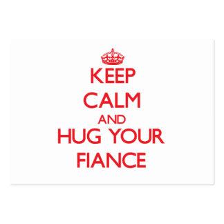 Keep Calm and HUG  your Fiance Business Card Template