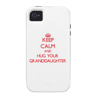 Keep Calm and HUG  your Granddaughter Case-Mate iPhone 4 Case