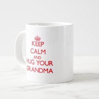 Keep Calm and HUG  your Grandma Large Coffee Mug