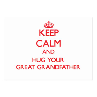 Keep Calm and HUG  your Great Grandfather Business Card Template