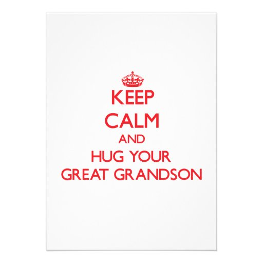 Keep Calm and HUG  your Great Grandson Custom Invitations
