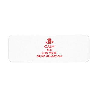 Keep Calm and HUG  your Great Grandson Return Address Label