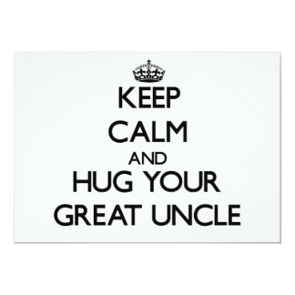 Keep Calm and Hug your Great Uncle 5x7 Paper Invitation Card