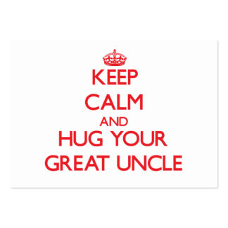 Keep Calm and HUG  your Great Uncle Large Business Cards (Pack Of 100)