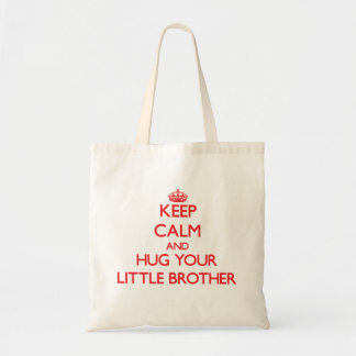 Keep Calm and HUG  your little Brother Tote Bag