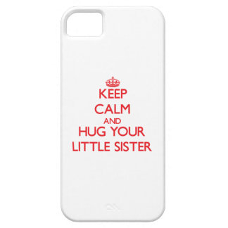 Keep Calm and HUG  your Little Sister iPhone 5 Case