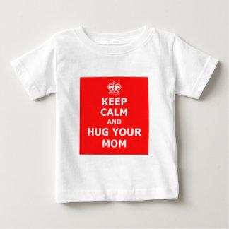 Keep calm and hug your mom baby T-Shirt