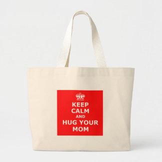 Keep calm and hug your mom tote bags